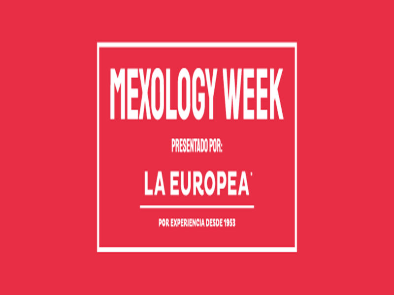 Mexology Week X La Europea